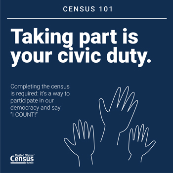 08 01 Census101 CivicDuty